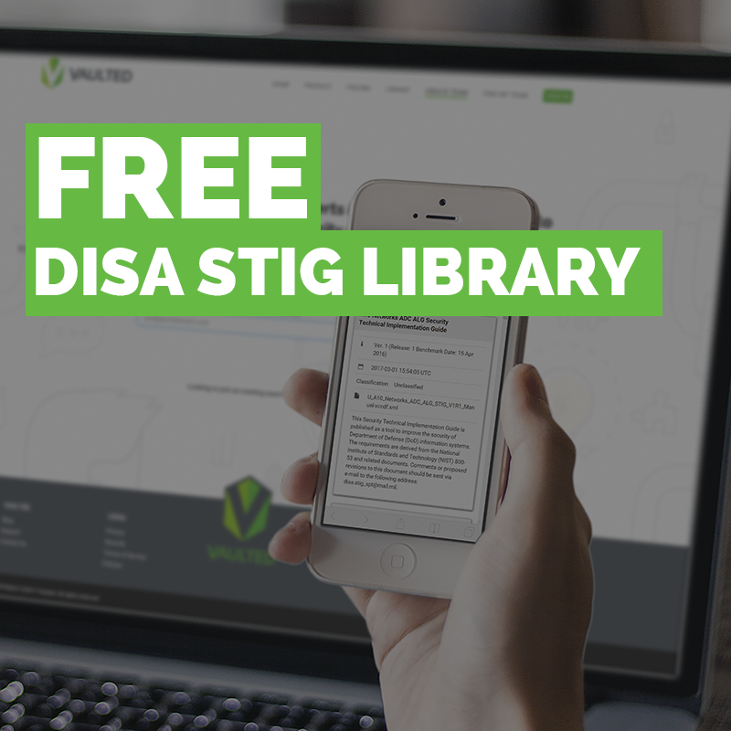 Free DISA STIG and SRG Library | Vaulted